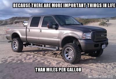 270089d1397024036 funny truck memes f250mpg funny truck memes page 22 ford powerstroke diesel forum,F250 Meme